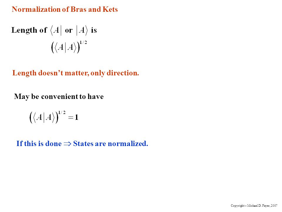 Normalization of Bras and Kets