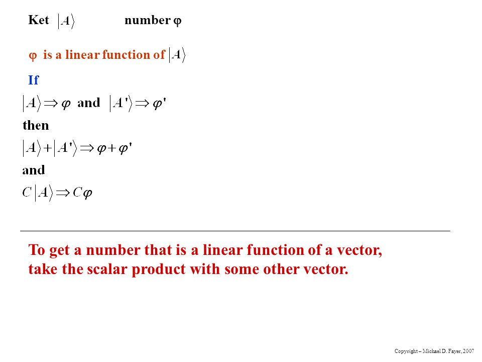 Ket number  If.  is a linear function of.
