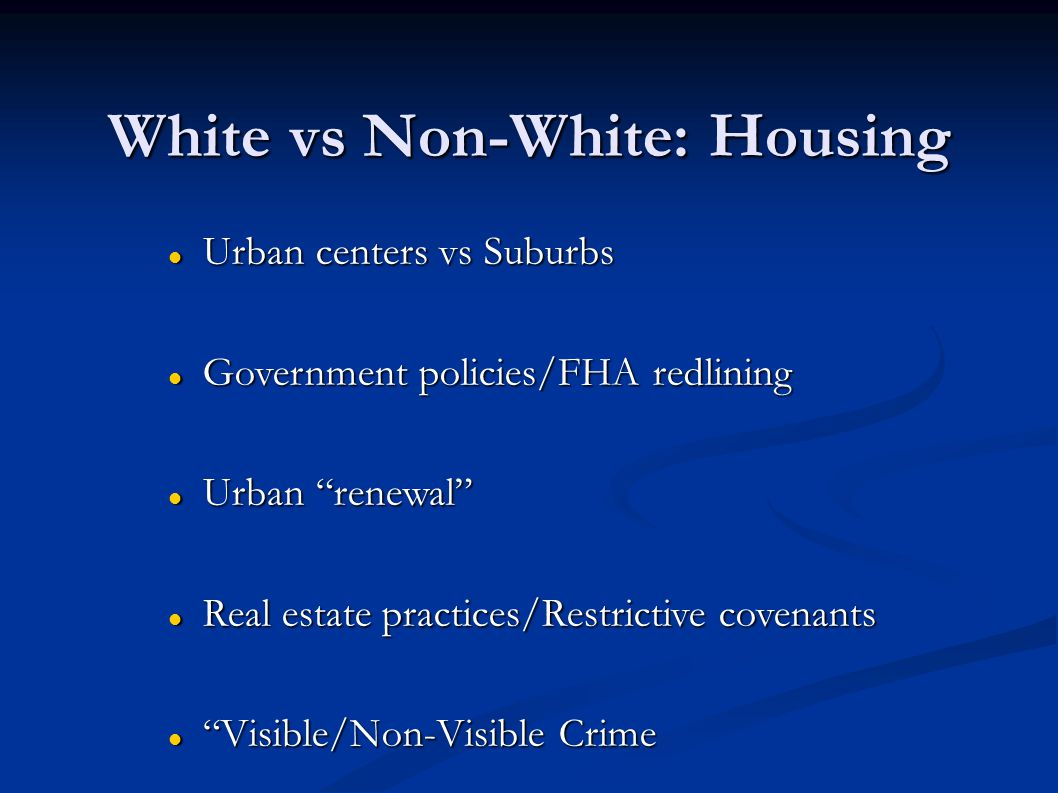 White vs Non-White: Housing