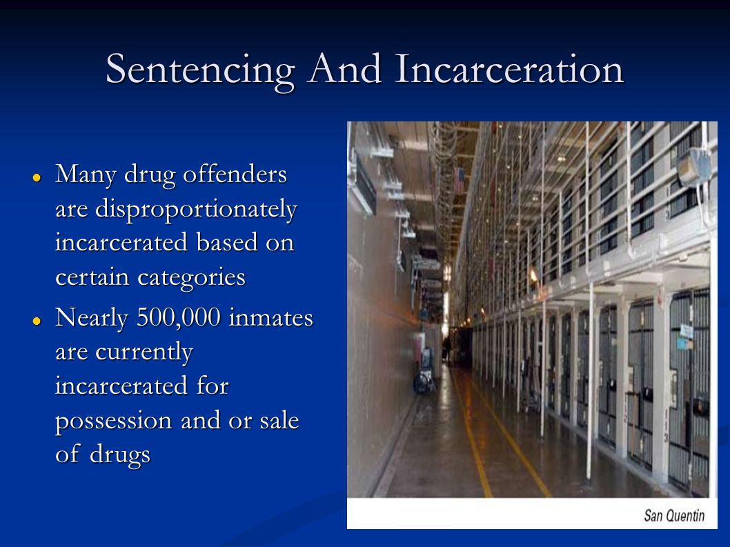 Sentencing And Incarceration