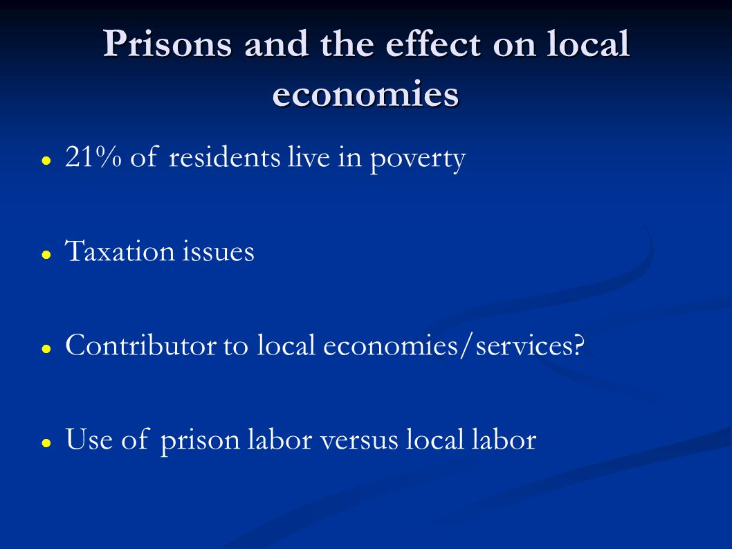 Prisons and the effect on local economies