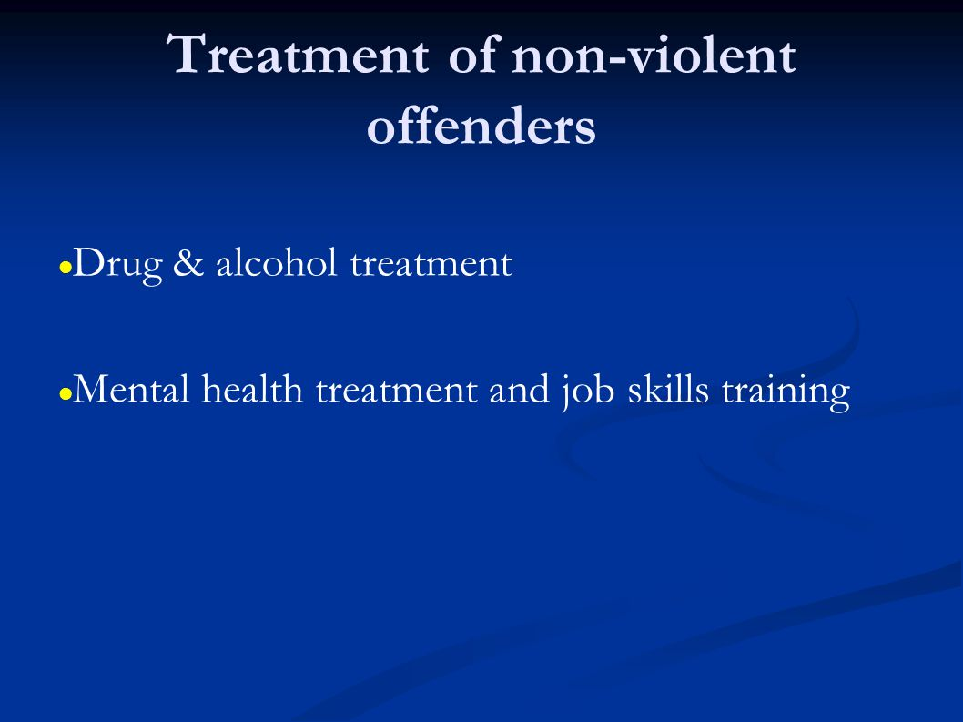 Treatment of non-violent offenders