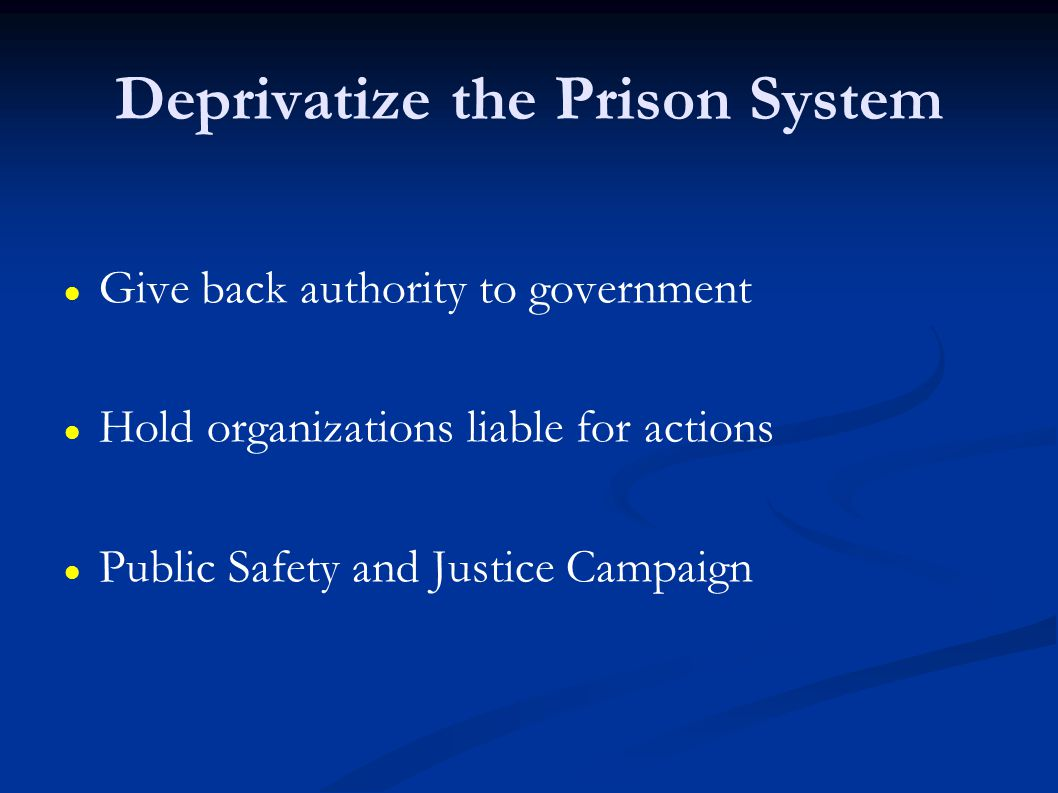 Deprivatize the Prison System
