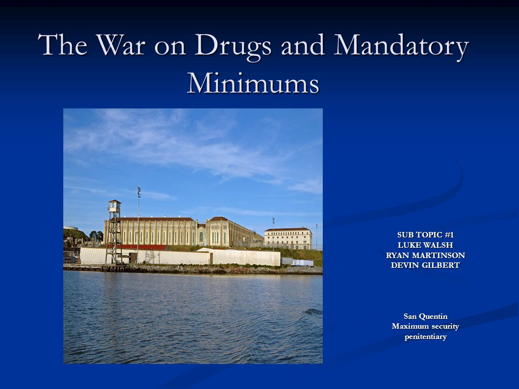The War on Drugs and Mandatory Minimums