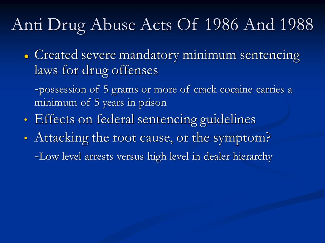 Anti Drug Abuse Acts Of 1986 And 1988