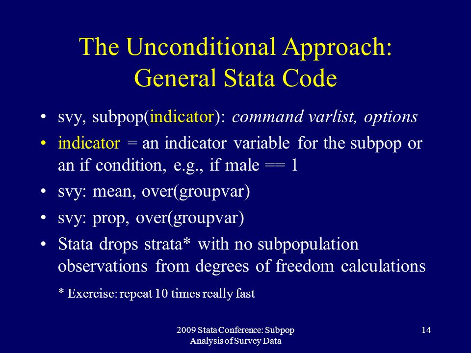 The Unconditional Approach: General Stata Code