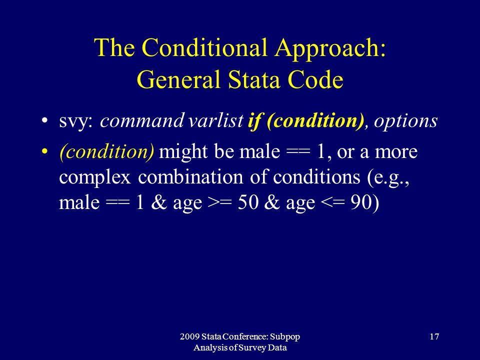 The Conditional Approach: General Stata Code