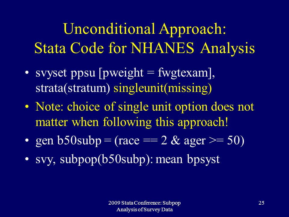 Unconditional Approach: Stata Code for NHANES Analysis