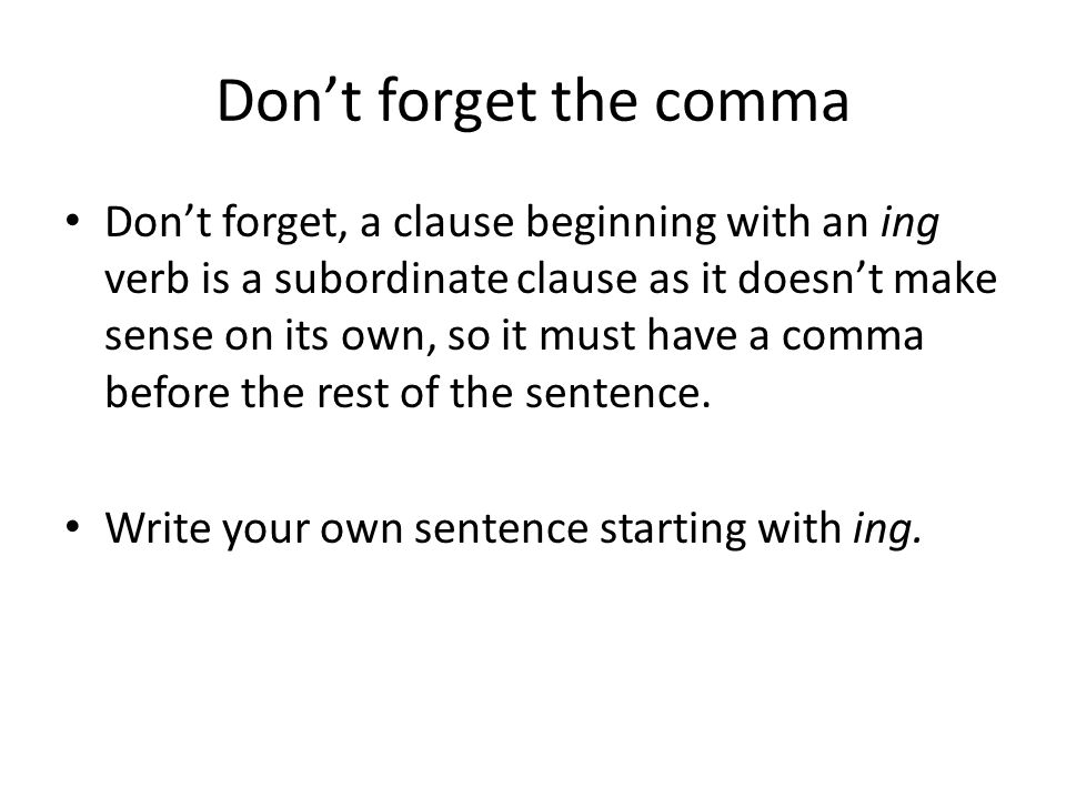 Don't forget the comma