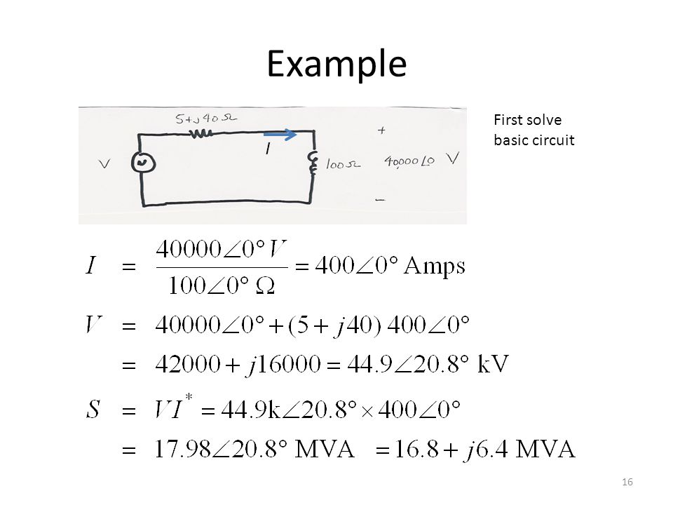Example First solve basic circuit I