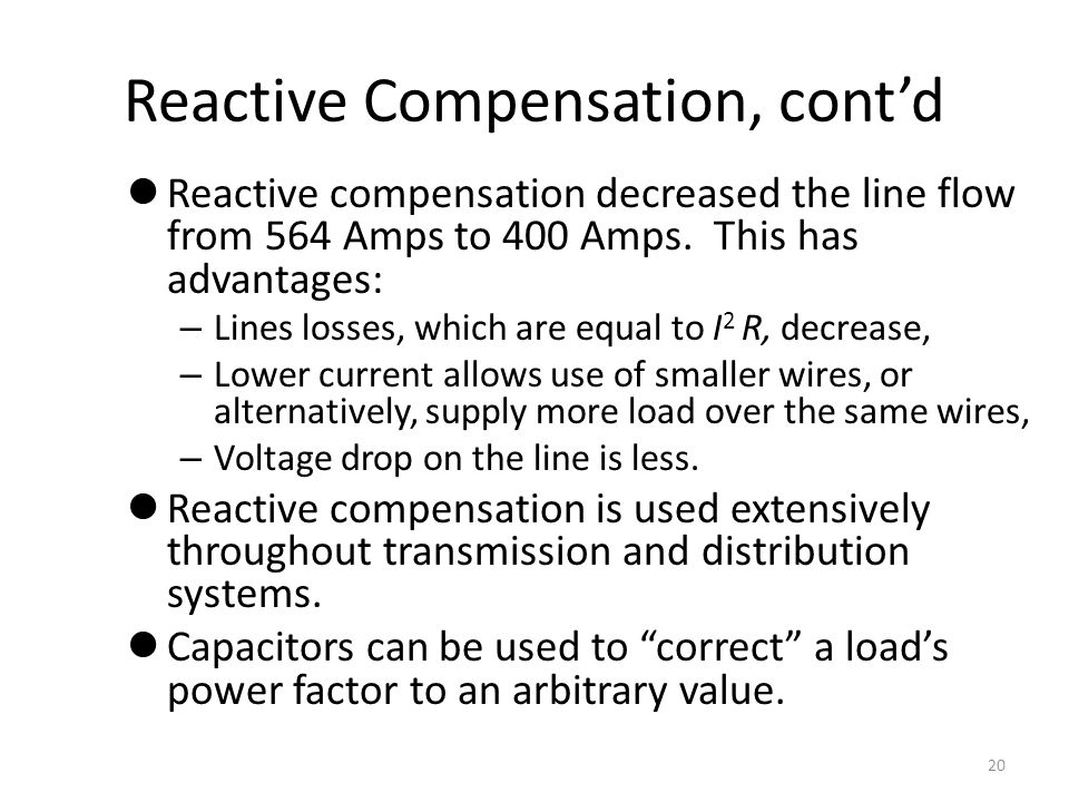 Reactive Compensation, cont'd