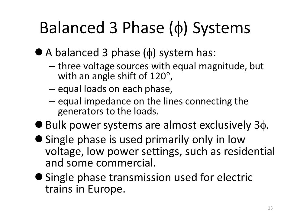 Balanced 3 Phase () Systems