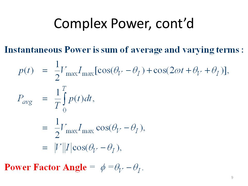 Complex Power, cont'd