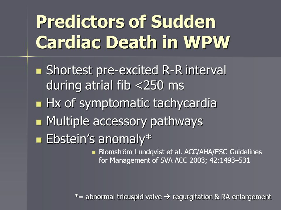 Predictors of Sudden Cardiac Death in WPW