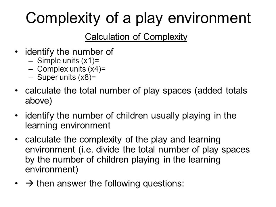 Complexity of a play environment