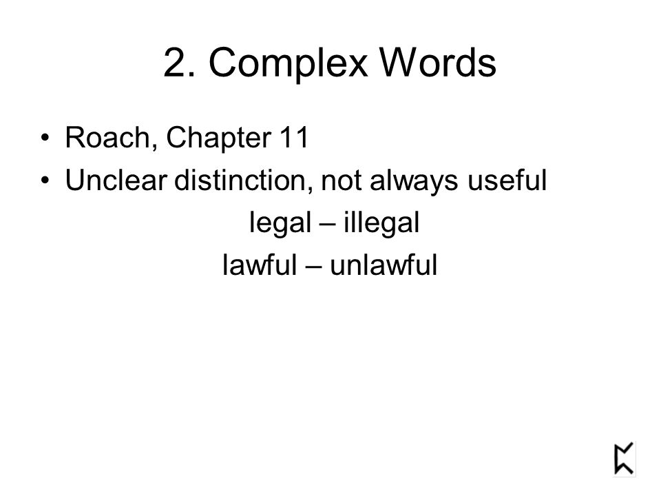 2. Complex Words Roach, Chapter 11
