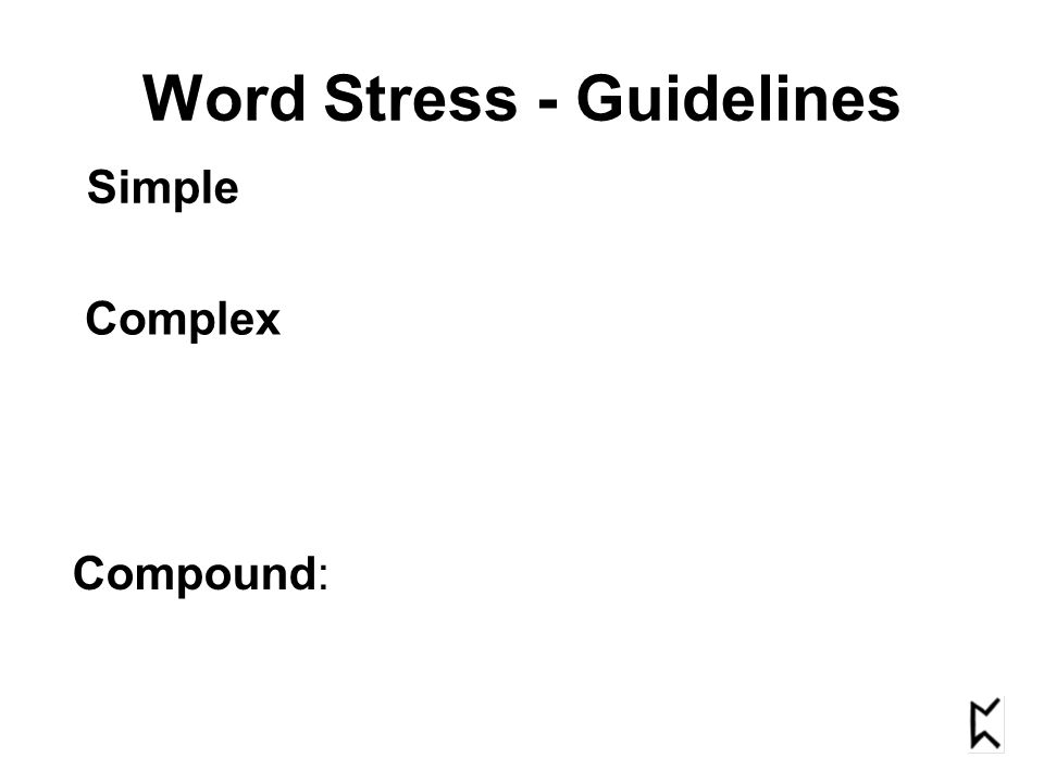 Word Stress - Guidelines