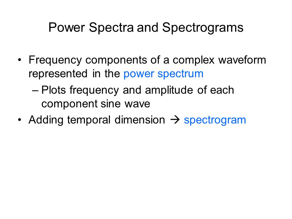 Power Spectra and Spectrograms