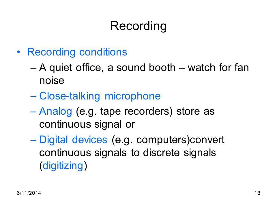 Recording Recording conditions