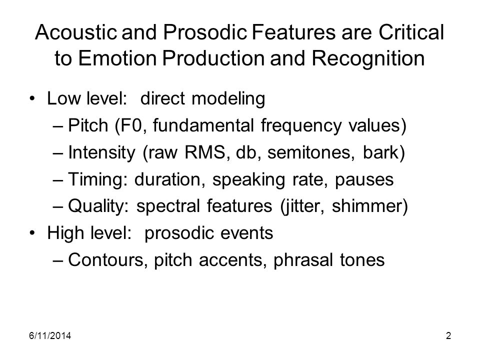 Acoustic and Prosodic Features are Critical to Emotion Production and Recognition