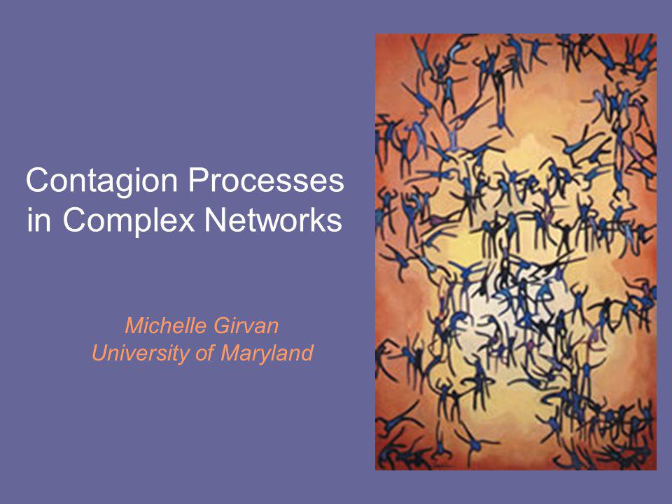 Contagion Processes in Complex Networks