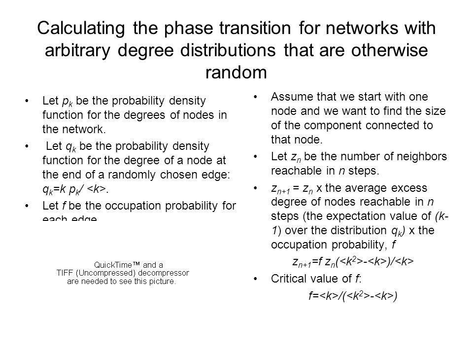 Calculating the phase transition for networks with arbitrary degree distributions that are otherwise random