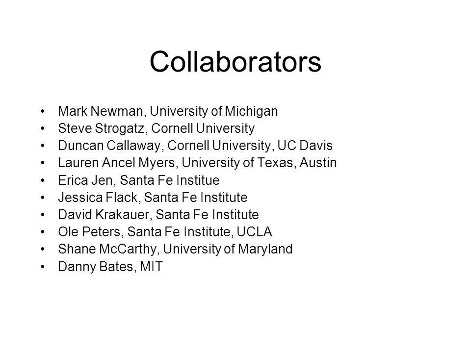 Collaborators Mark Newman, University of Michigan