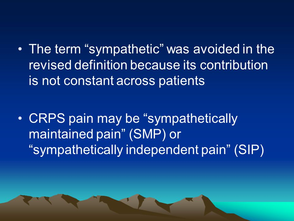The term sympathetic was avoided in the revised definition because its contribution is not constant across patients