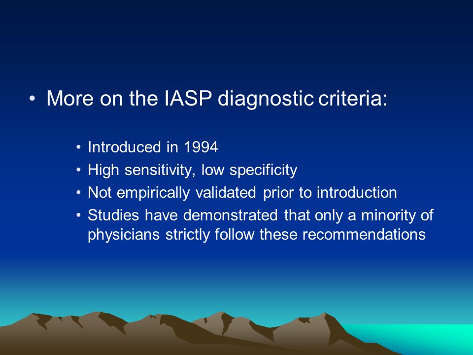 More on the IASP diagnostic criteria: