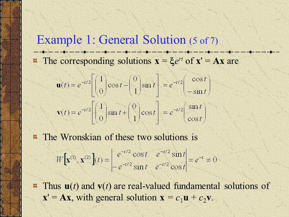 Example 1: General Solution (5 of 7)