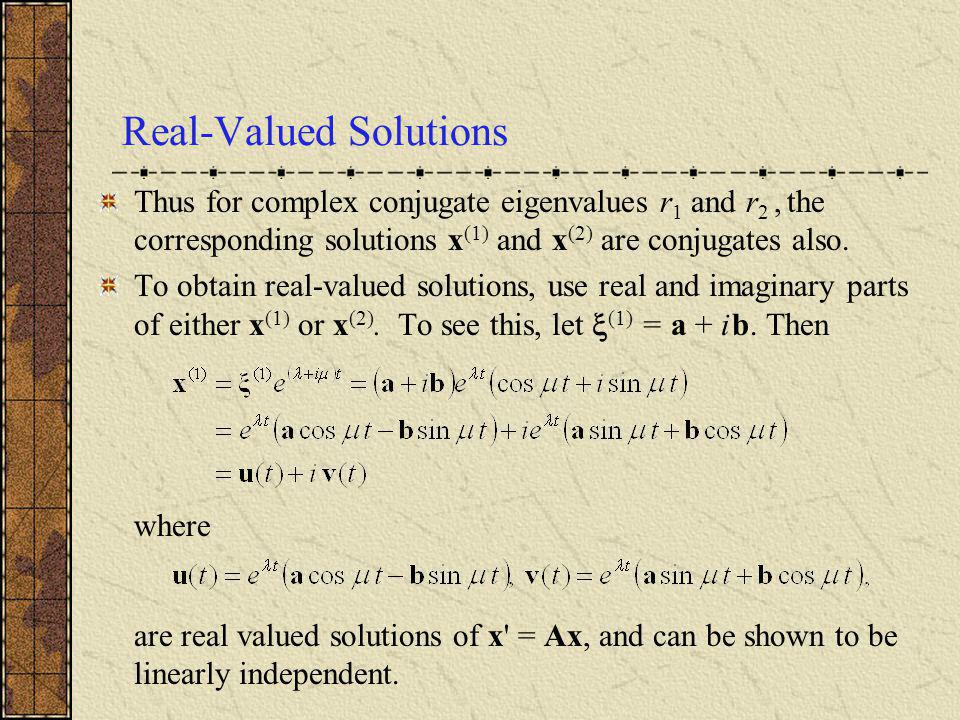 Real-Valued Solutions