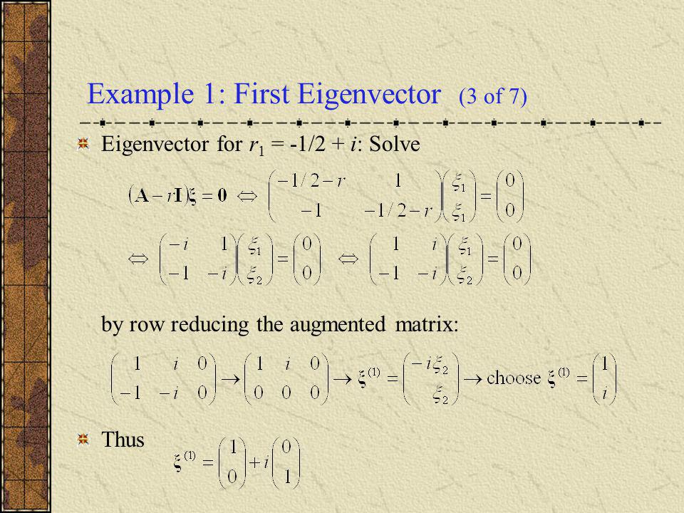 Example 1: First Eigenvector (3 of 7)