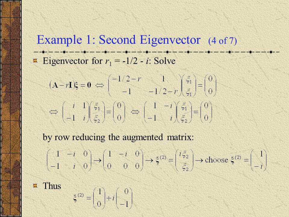 Example 1: Second Eigenvector (4 of 7)