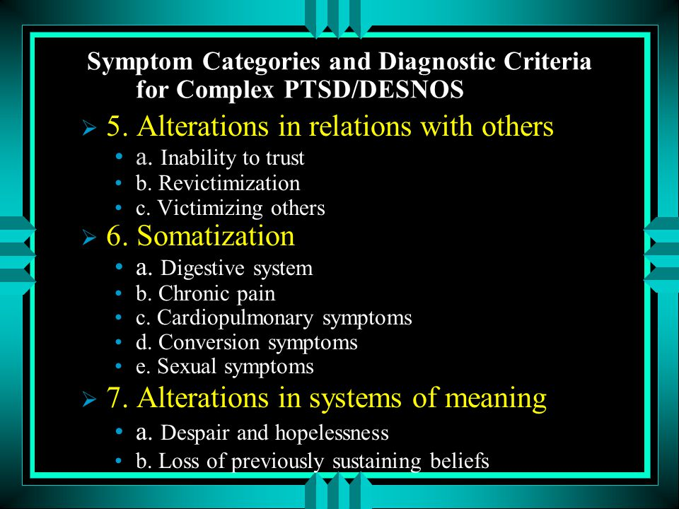 Symptom Categories and Diagnostic Criteria for Complex PTSD/DESNOS