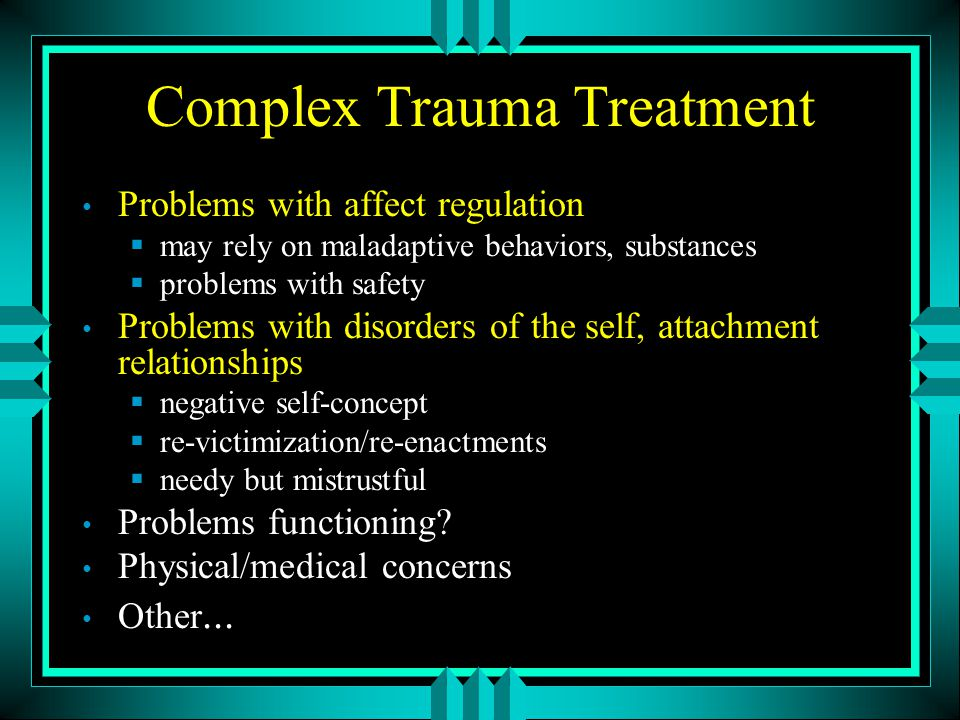 Complex Trauma Treatment