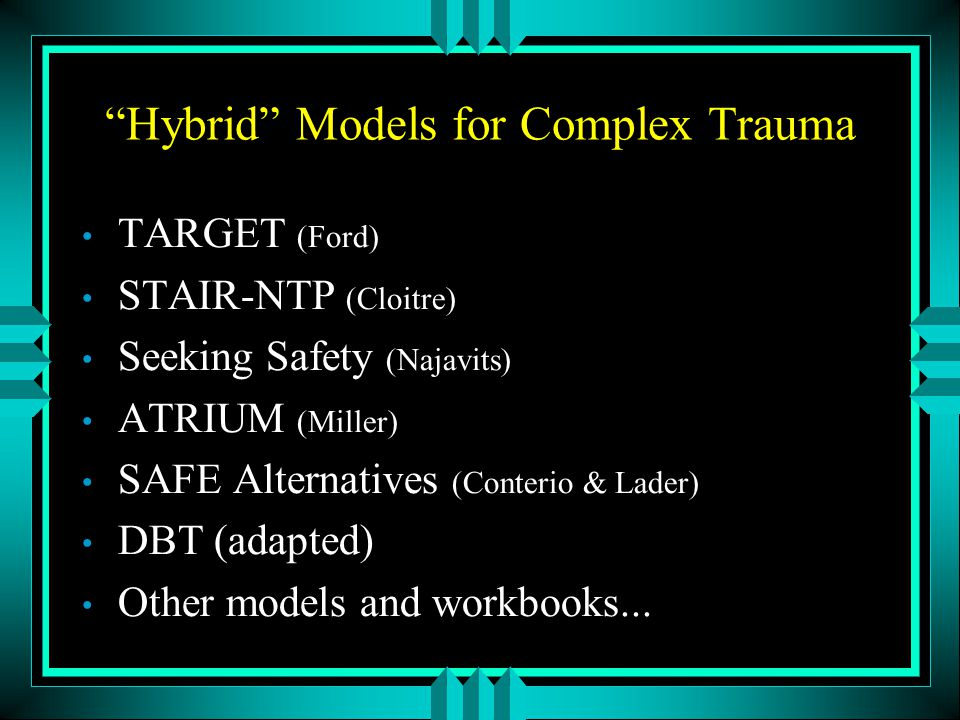 Hybrid Models for Complex Trauma