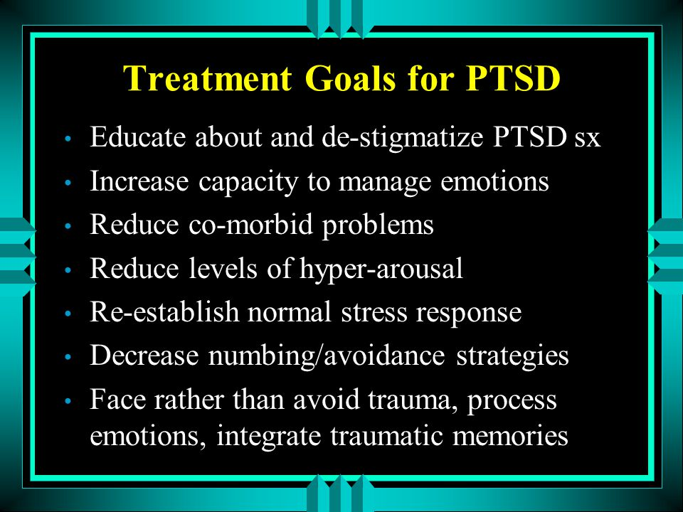 Treatment Goals for PTSD