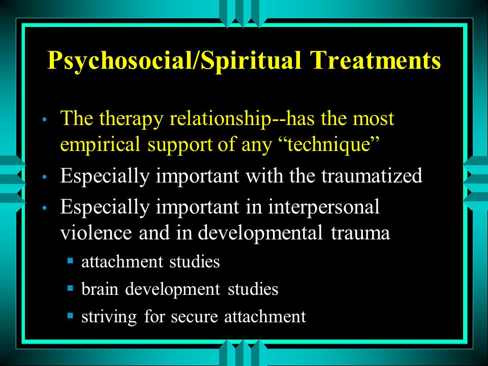 Psychosocial/Spiritual Treatments
