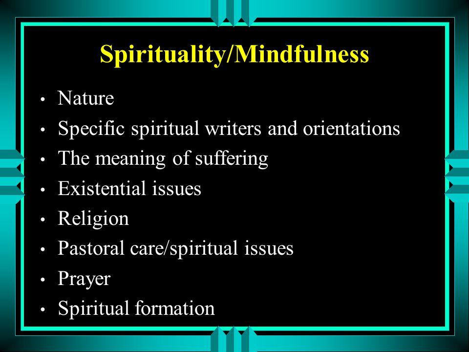 Spirituality/Mindfulness