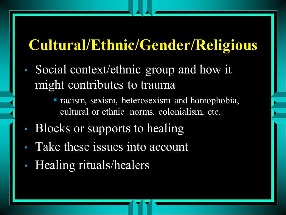 Cultural/Ethnic/Gender/Religious