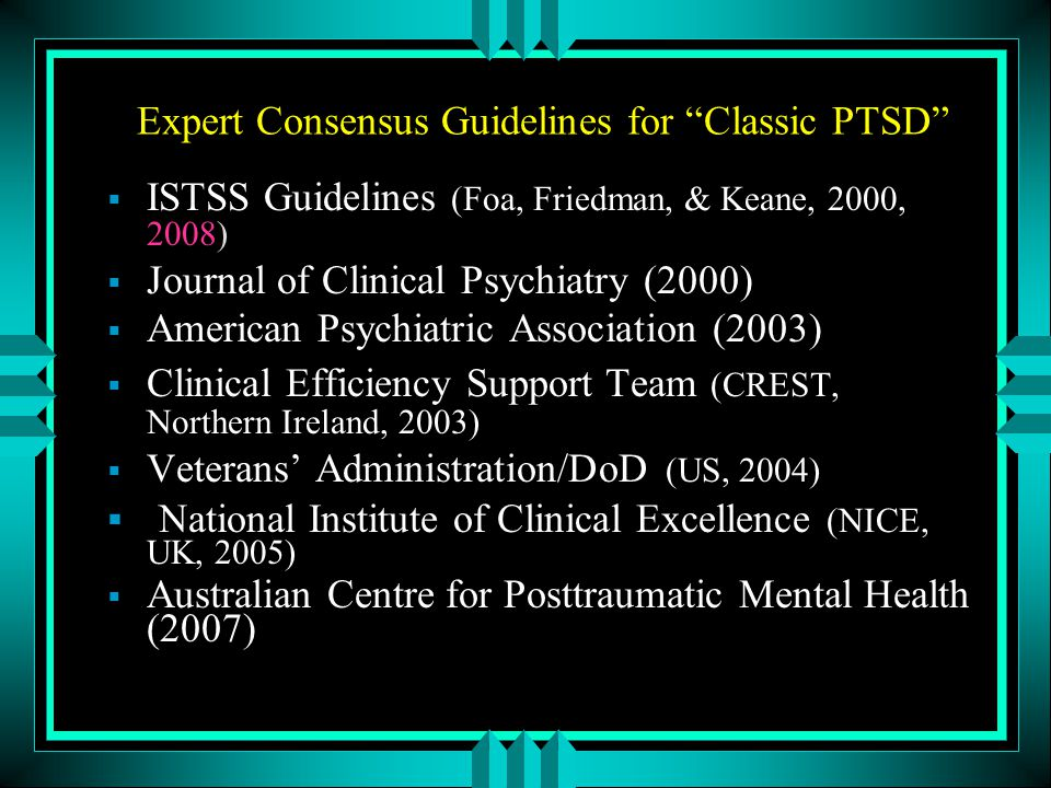 Expert Consensus Guidelines for Classic PTSD
