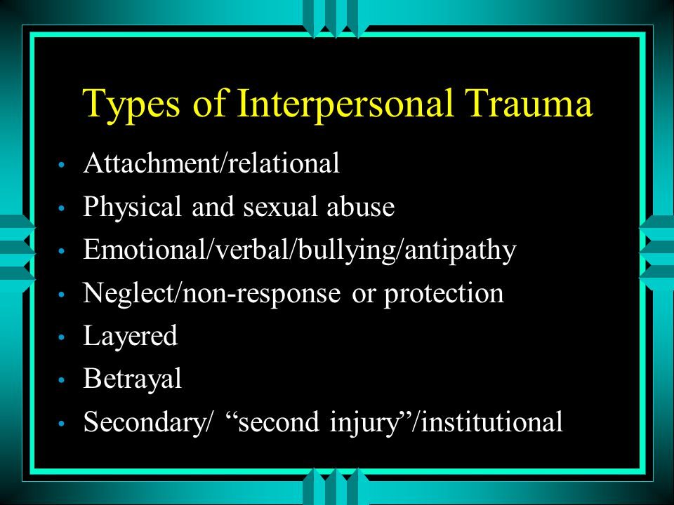 Types of Interpersonal Trauma