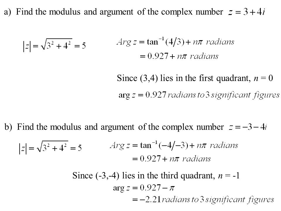 a) Find the modulus and argument of the complex number