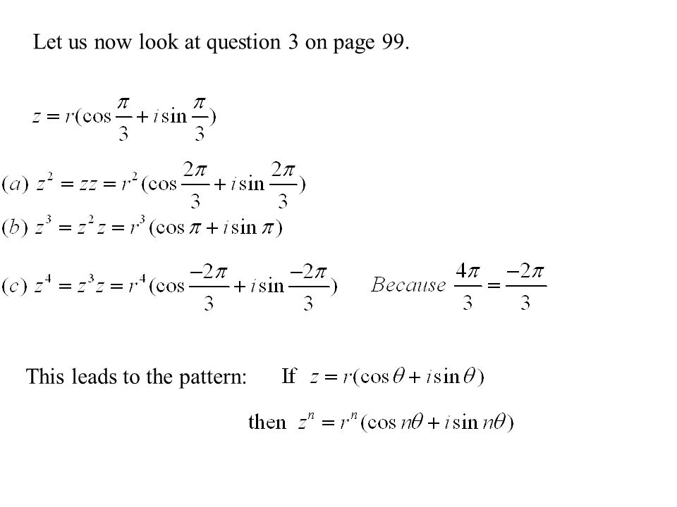 Let us now look at question 3 on page 99.