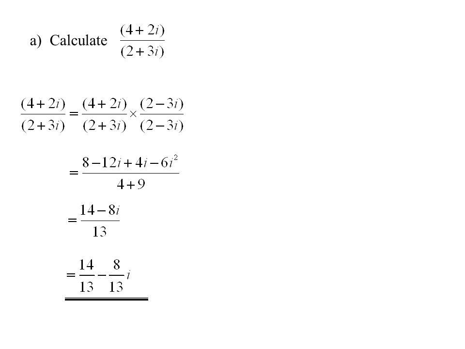 a) Calculate