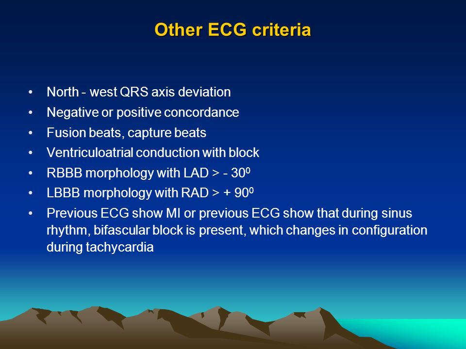 Other ECG criteria North - west QRS axis deviation