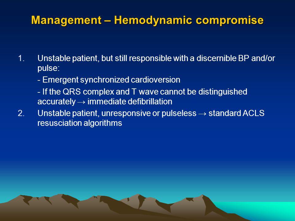 Management – Hemodynamic compromise
