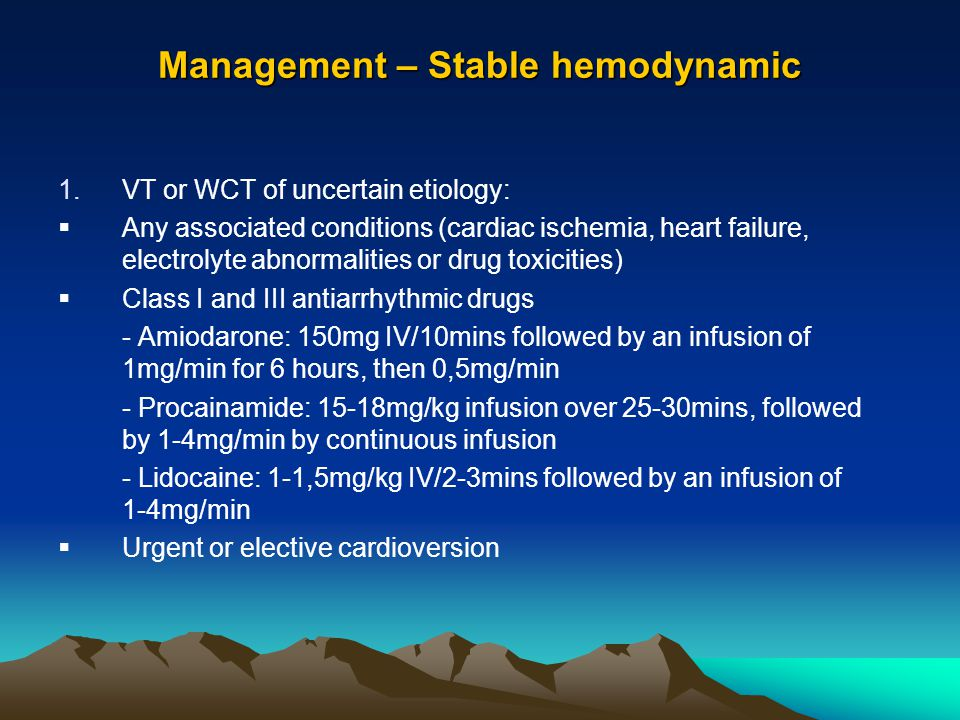 Management – Stable hemodynamic