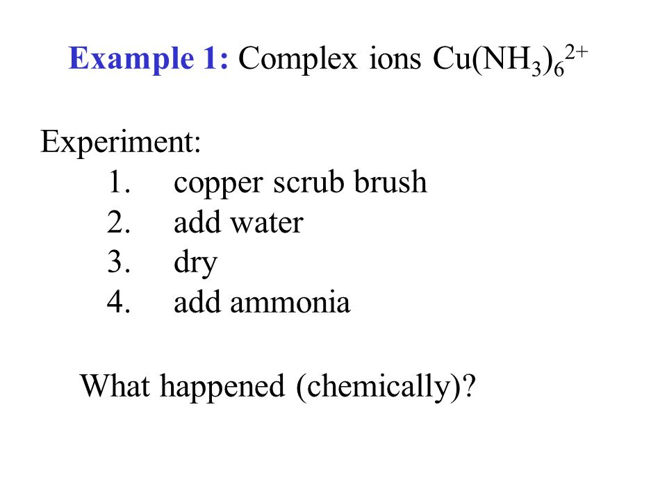 Example 1: Complex ions Cu(NH3)62+