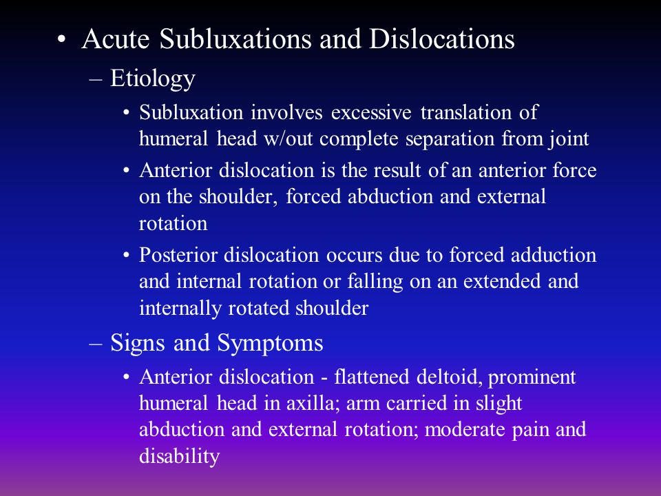 Acute Subluxations and Dislocations